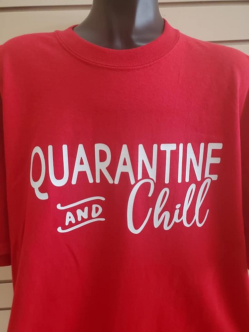 Quarantine and chill T-shirt