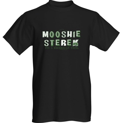 Moosie Sterek It's a Rhodesian thing shirts